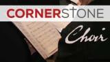 Cornerstone Choir