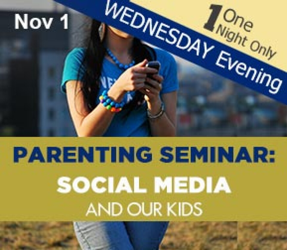 Seminar: Social Media and Our Kids