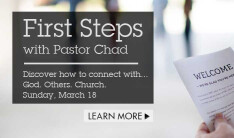 First Steps with Pastor Chad