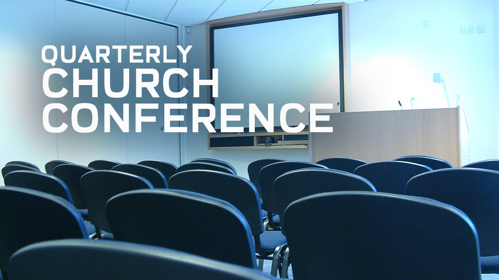 Quarterly Church Conference