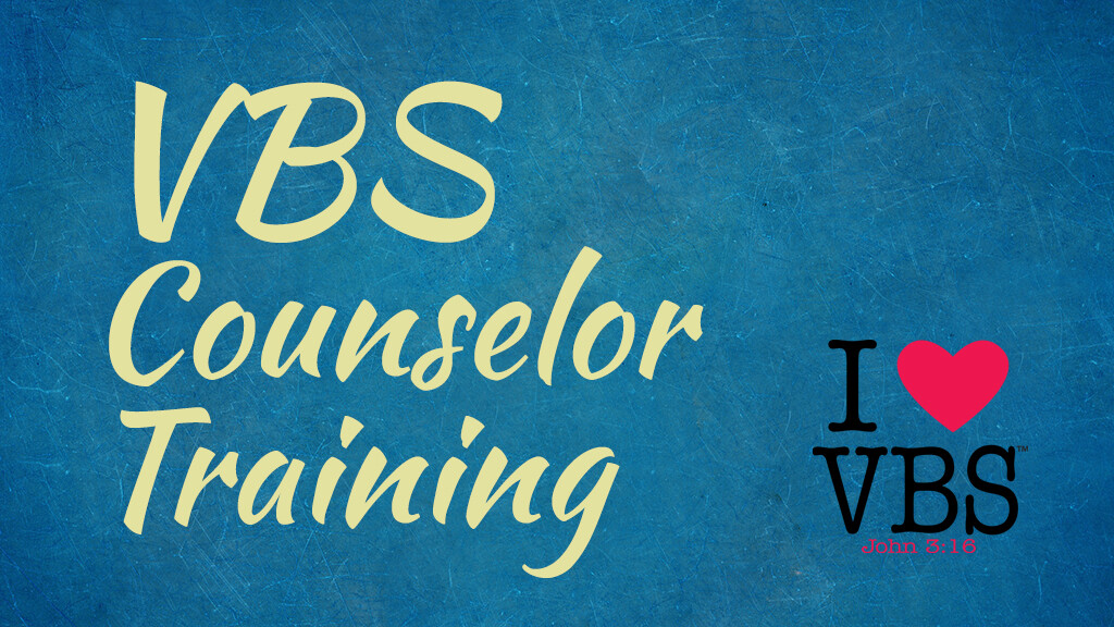 VBS Counselor Training