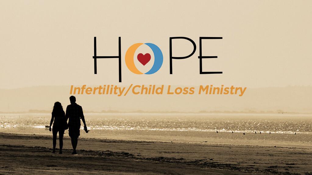 HOPE Infertility/Child Loss Ministry Interest Dinner