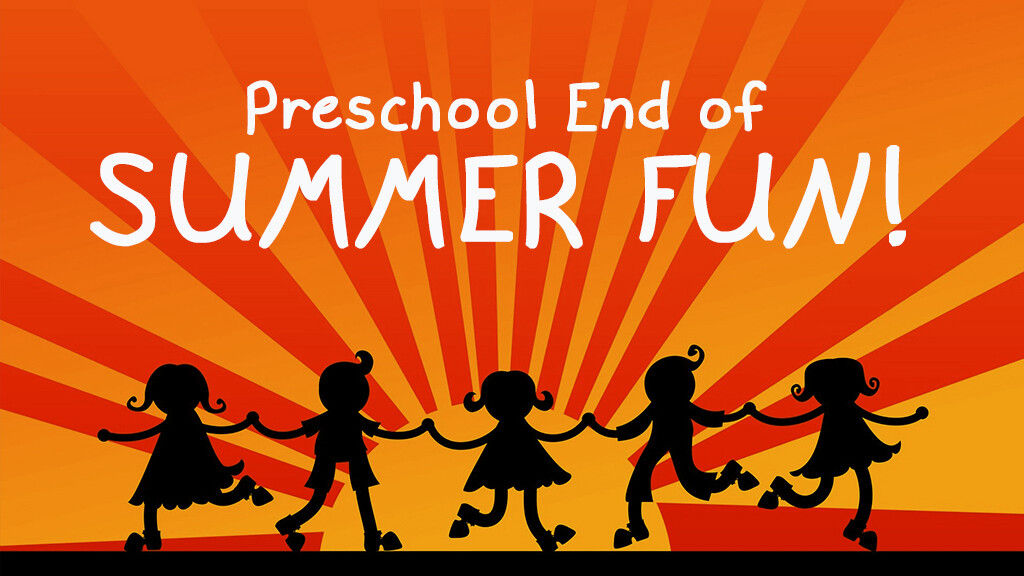 Preschool End of Summer Fun Day