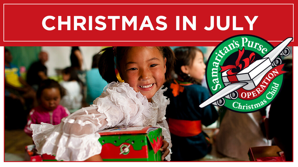 Operation Christmas Child - Christmas in July