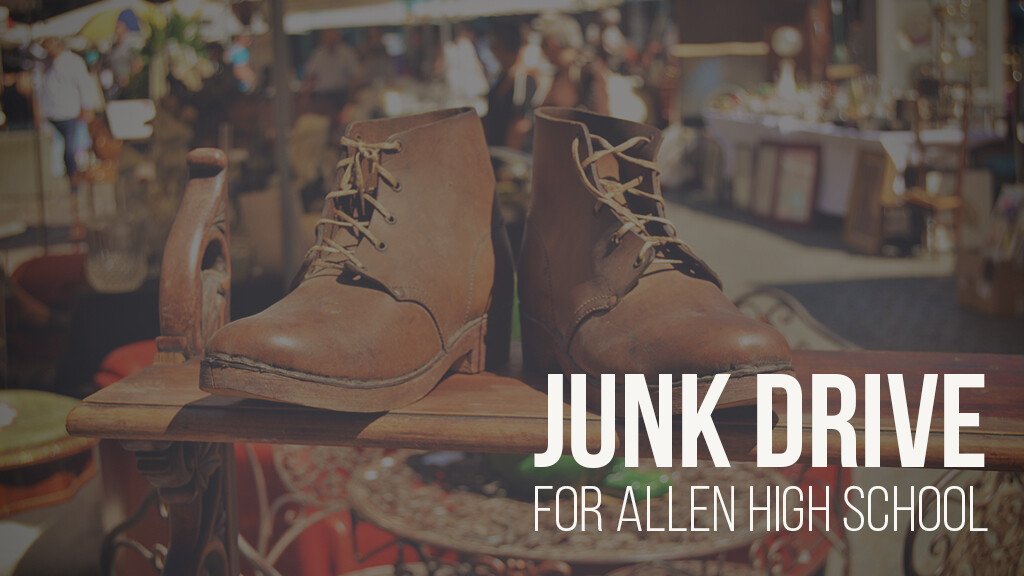 Junk Drive for Allen HS After Prom