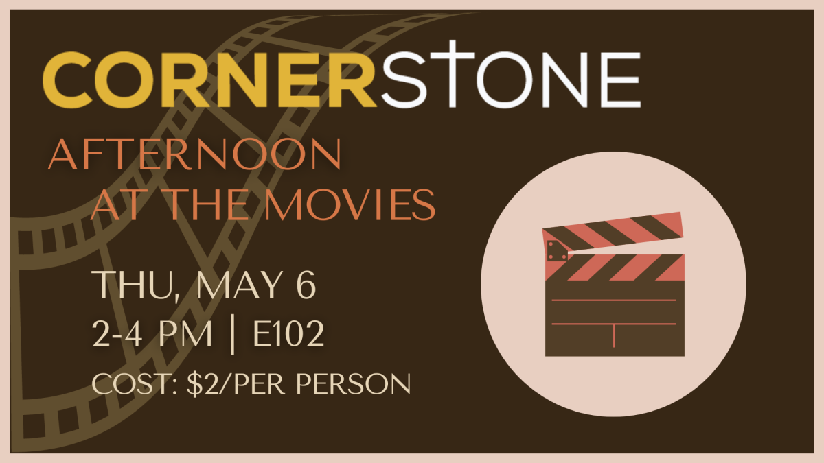 Cornerstone Afternoon at the Movies