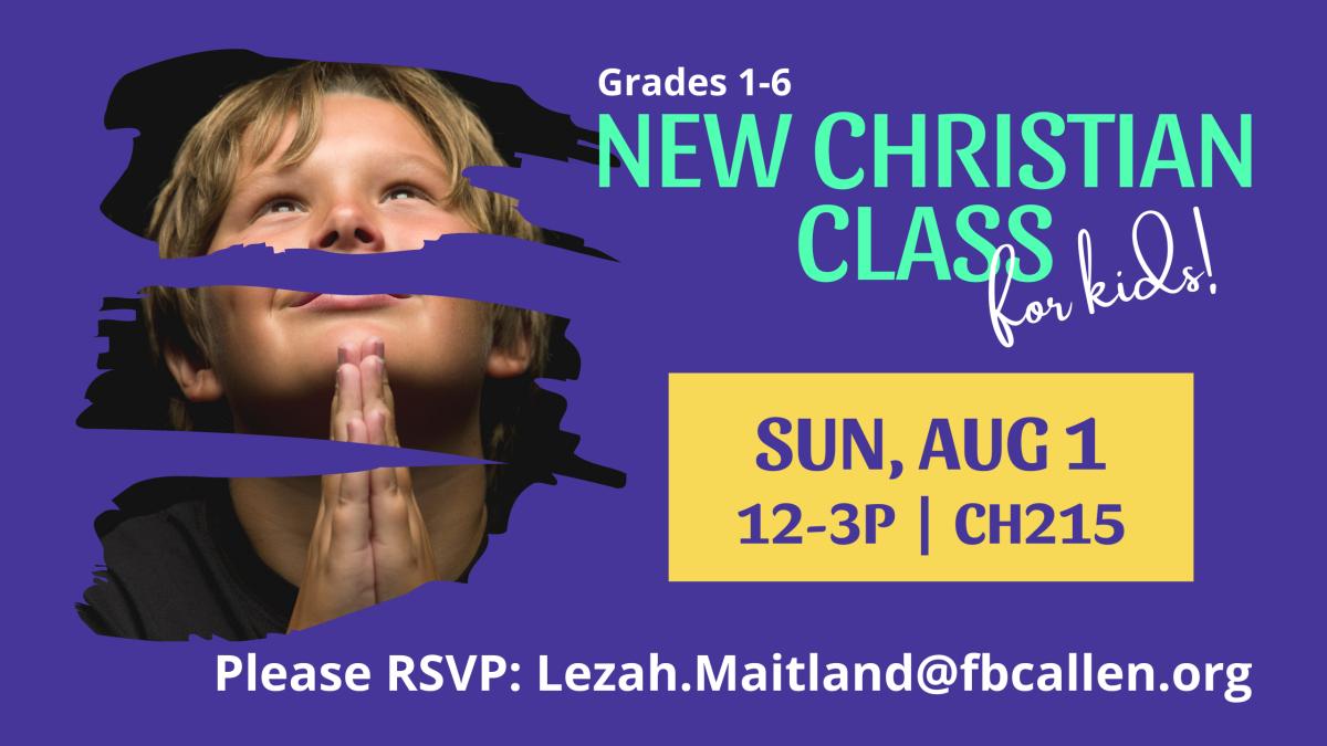 Grades 1-6 New Christian Class